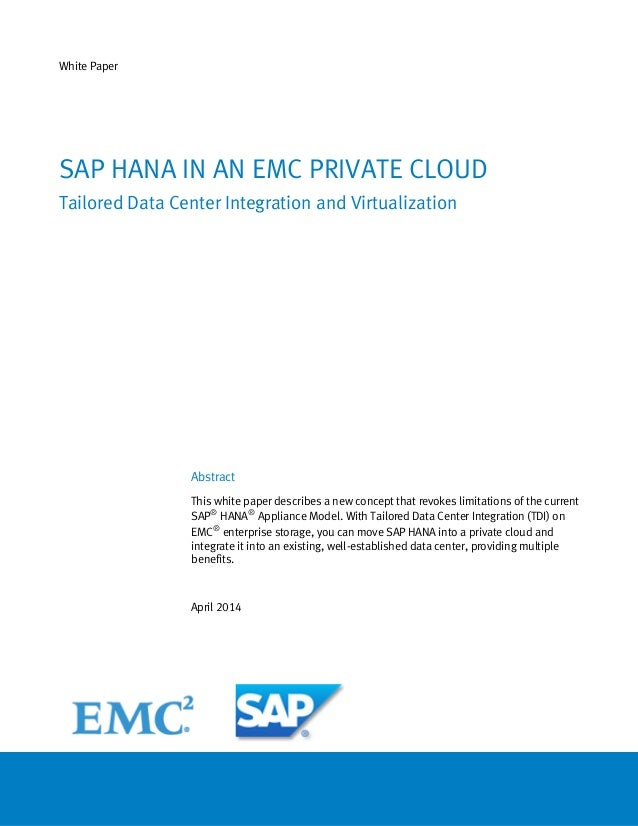 White Paper Abstract This white paper describes a new concept that revokes limitations of the current SAP® HANA® Appliance...