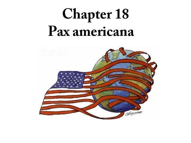 Chapter 18Pax americana