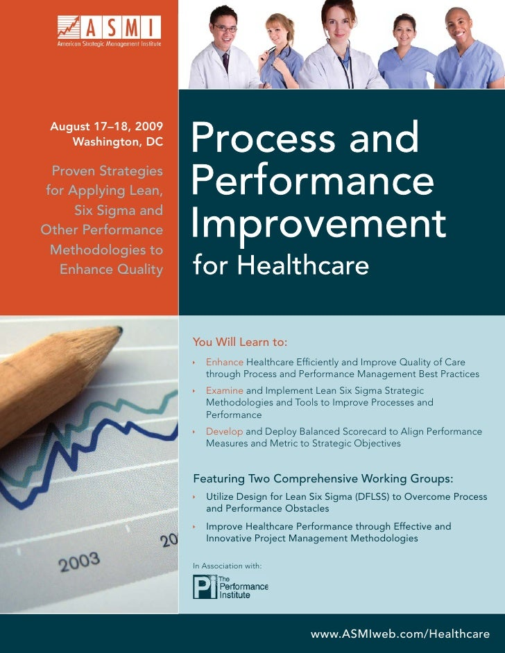 August 17–18, 2009     Washington, DC   Proven Strategies for Applying Lean,      Six Sigma and Other Performance  Methodo...