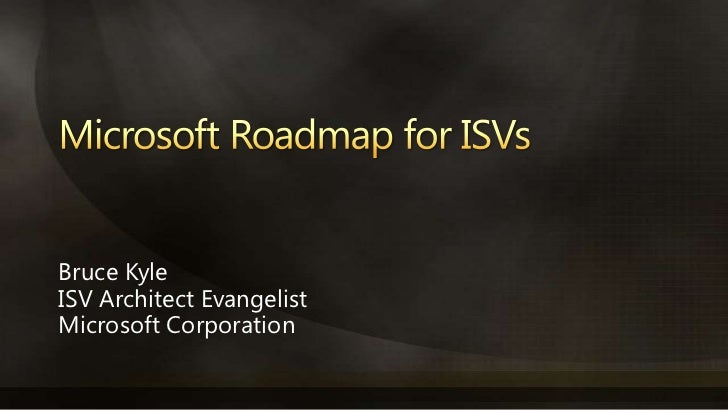 Microsoft Roadmap H1 CY 2011