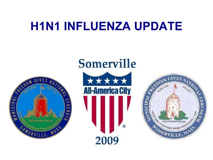 H1N1 INFLUENZA UPDATE