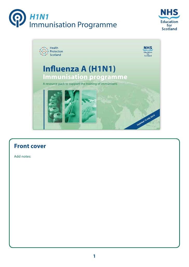 H1N1         Immunisation Programme                  Influenza A (H1N1)              Immunisation programme              A ...