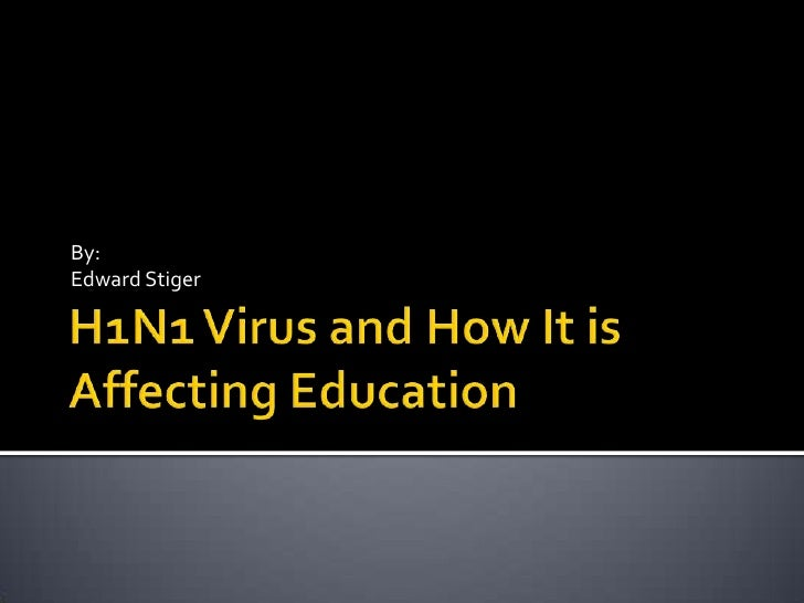 H1N1 Virus and How It Is Affecting Schools
