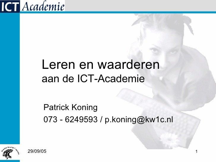 Leren en Waarderen aan de ICT-Academie