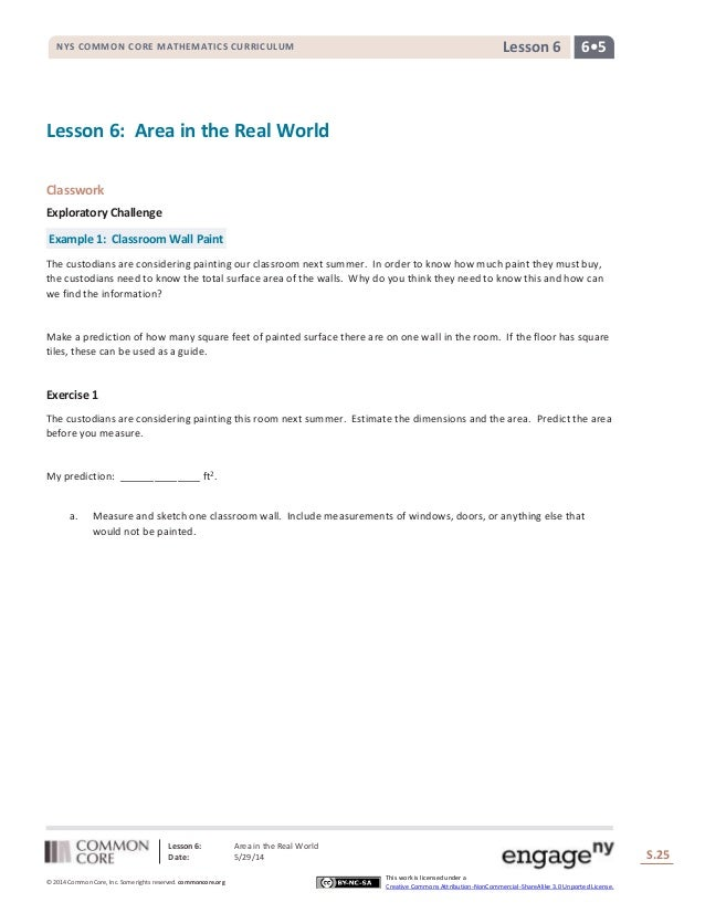 Lesson 6: Area in the Real World Date: 5/29/14 S.25 25 © 2014 Common Core, Inc. Some rights reserved. commoncore.org This ...