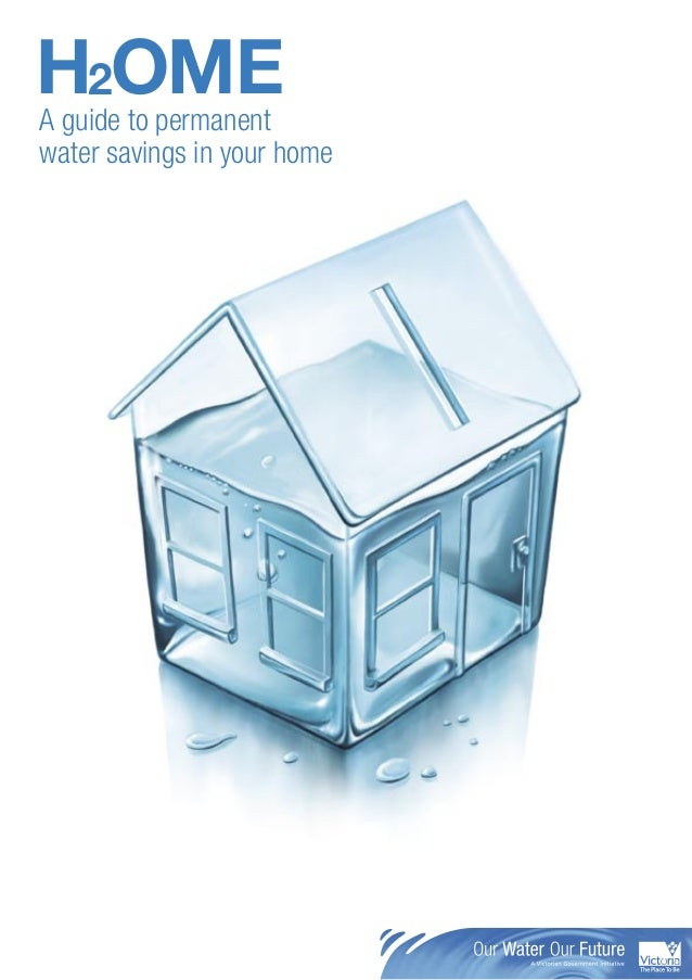 H2OMEA guide to permanentwater savings in your home