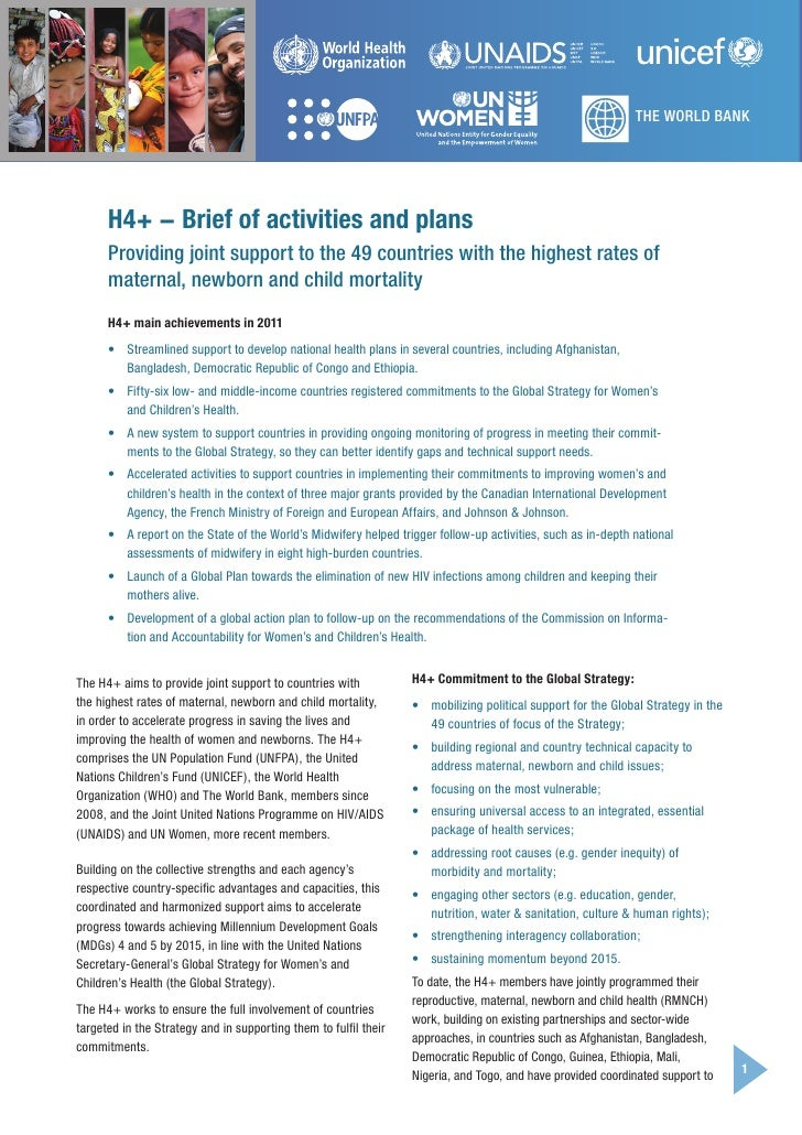 THE WORLD BANK      H4+ − Brief of activities and plans      Providing joint support to the 49 countries with the highest ...