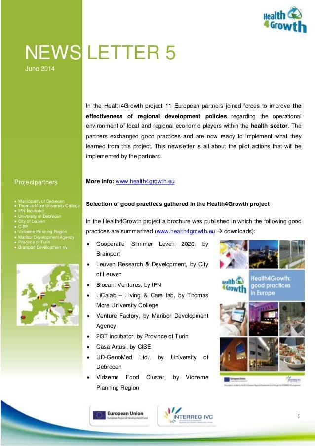 1 NEWS LETTER 5 June 2014 Projectpartners  Municipality of Debrecen  Thomas More University College  IPN Incubator  Un...