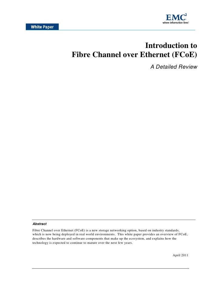 Introduction to                         Fibre Channel over Ethernet (FCoE)                                                ...