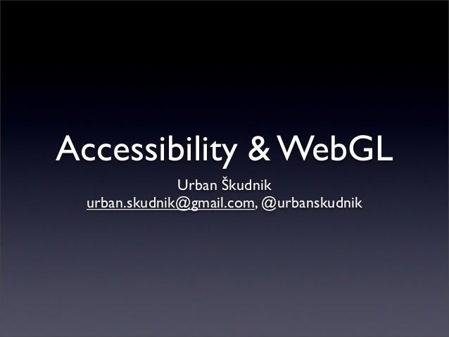 H5C3 meetup - Accessibility & WebGL