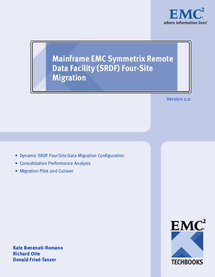 TechBook: Mainframe EMC Symmetrix Remote Data Facility (SRDF) Four-Site Migration