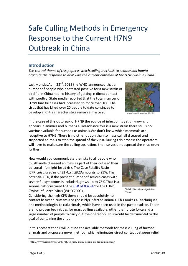 Page 1 of 8 4/29/2013Safe Culling Methods in EmergencyResponse to the Current H7N9Outbreak in ChinaIntroductionThe central...