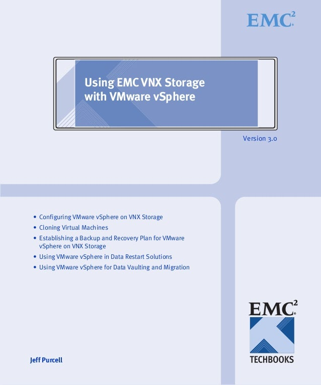 TechBook: Using EMC VNX Storage with VMware vSphere