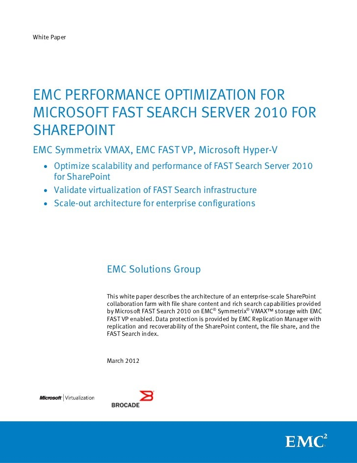 White paper: EMC Performance Optimization for Microsoft FAST Search Server 2010 for SharePoint - EMC Symmetrix VMAX, EMC FAST VP, Microsoft Hyper-V