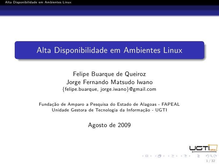 Alta Disponibilidade em Ambientes Linux                       Alta Disponibilidade em Ambientes Linux                     ...