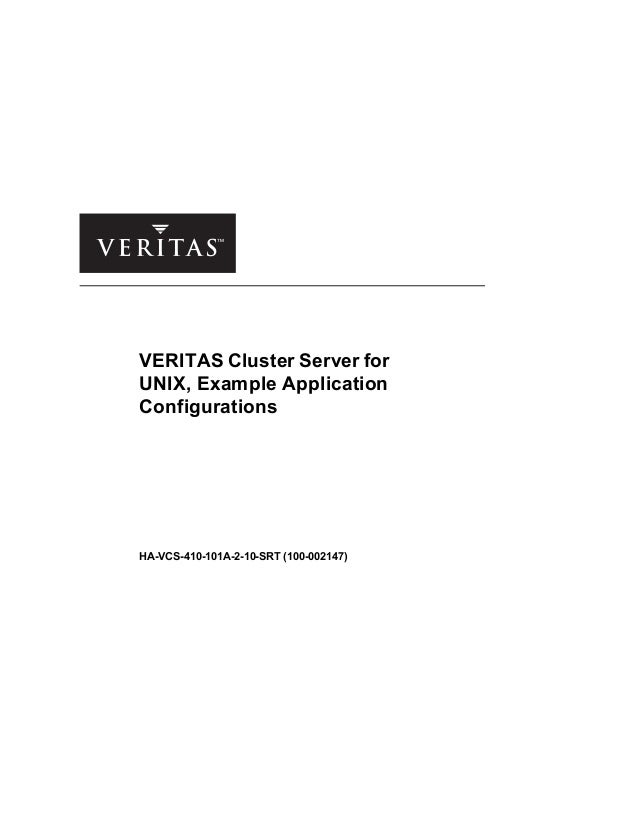 VERITAS Cluster Server for UNIX, Example Application Configurations HA-VCS-410-101A-2-10-SRT (100-002147)