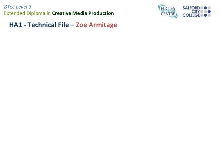 HA1 - Technical File –  Zoe Armitage