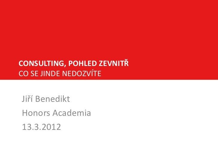 Honors Academia - Jiri Benedikt  - Consulting přednáška v2