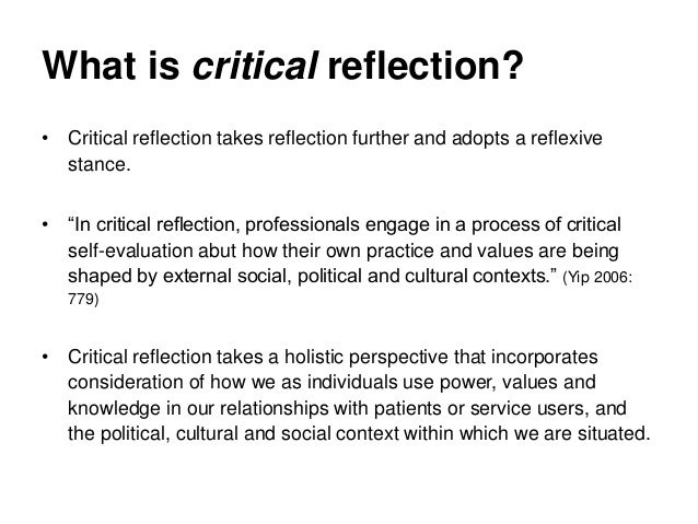 critical reflection group work Final reflection on my experiences and knowledge from core module 1- overview: this can be used as a guide for analysis of a critical incident or general reflection on experience group work can help students to become more active in their learning.