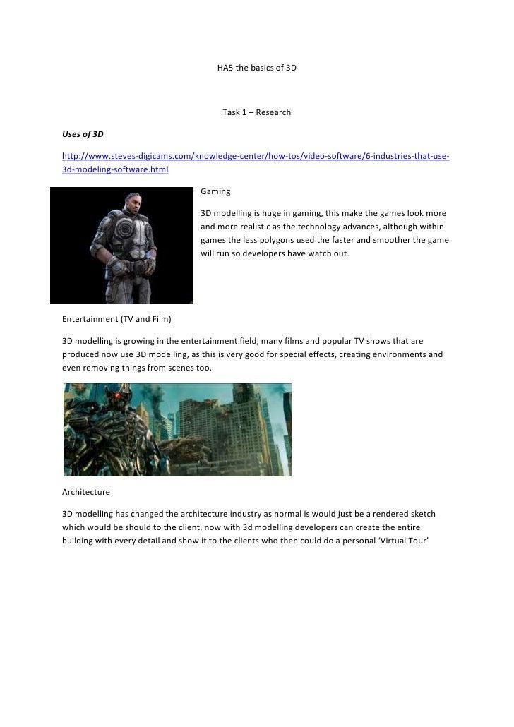 HA5 the basics of 3D                                         Task 1 – ResearchUses of 3Dhttp://www.steves-digicams.com/kno...