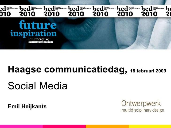 Haagse communicatiedag,  18 februari 2009 Social Media Emil Heijkants