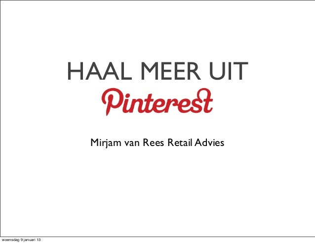Home & Living event 07-01-2013 Workshop 'Haal meer uit social Pinterest""