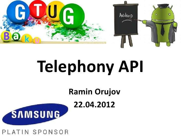 Telephony API