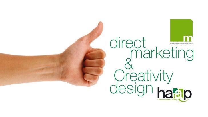 direct   Haap Direct management    marketing   &Creativitydesign