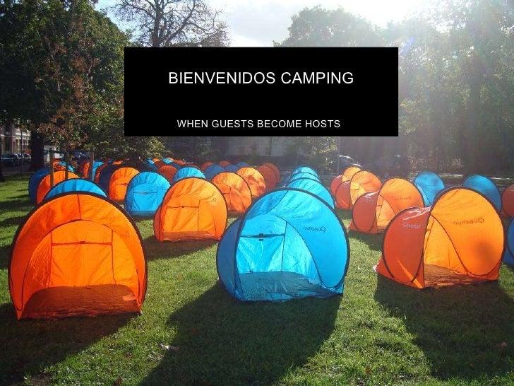 BIENVENIDOS CAMPING WHEN GUESTS BECOME HOSTS