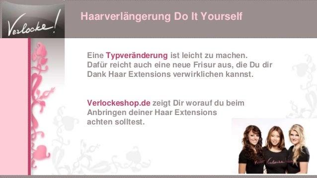 Haarverlängerung Do It Yourself Eine Typveränderung ist leicht zu machen. Dafür reicht auch eine neue Frisur aus, die Du d...