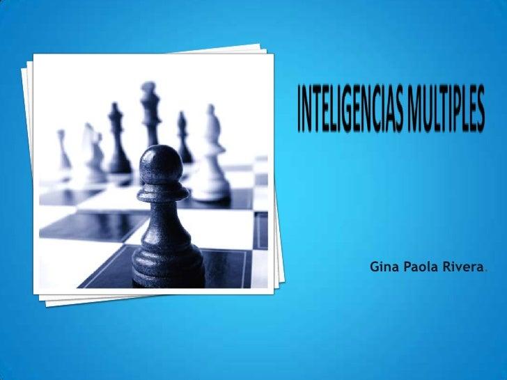 Gina Paola Rivera.<br />