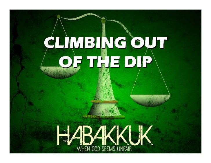Habakkuk - Climbing Out of the Dip