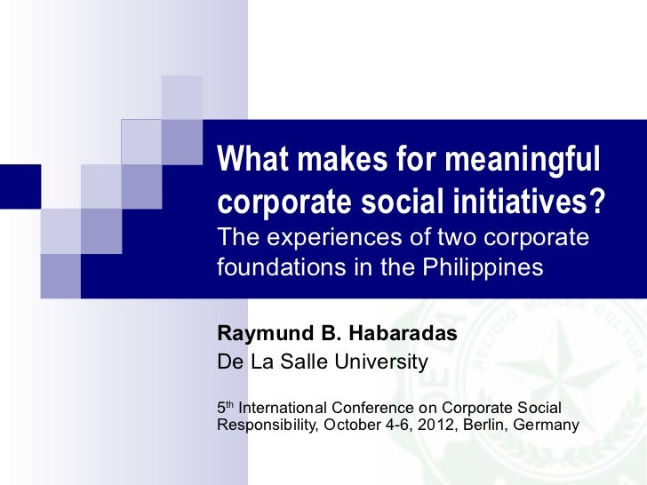 What makes for a meaningful corporate social initiative?