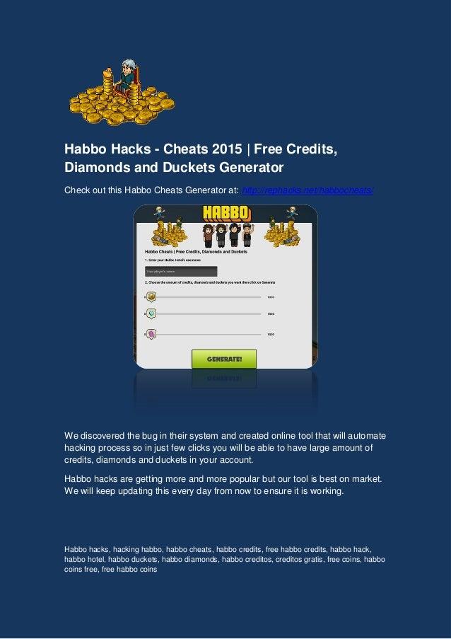 Habbo Hacks - Cheats 2015 Free Credits,Diamonds and Duckets