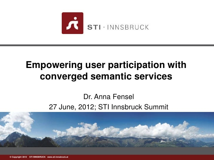 Empowering user participation with                converged semantic services                                            D...