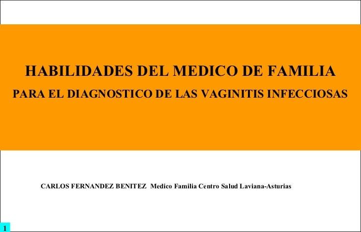 POWER POINT Habilidades Del Medico De Familia En El Diagnostico De Las Vulvovaginitis