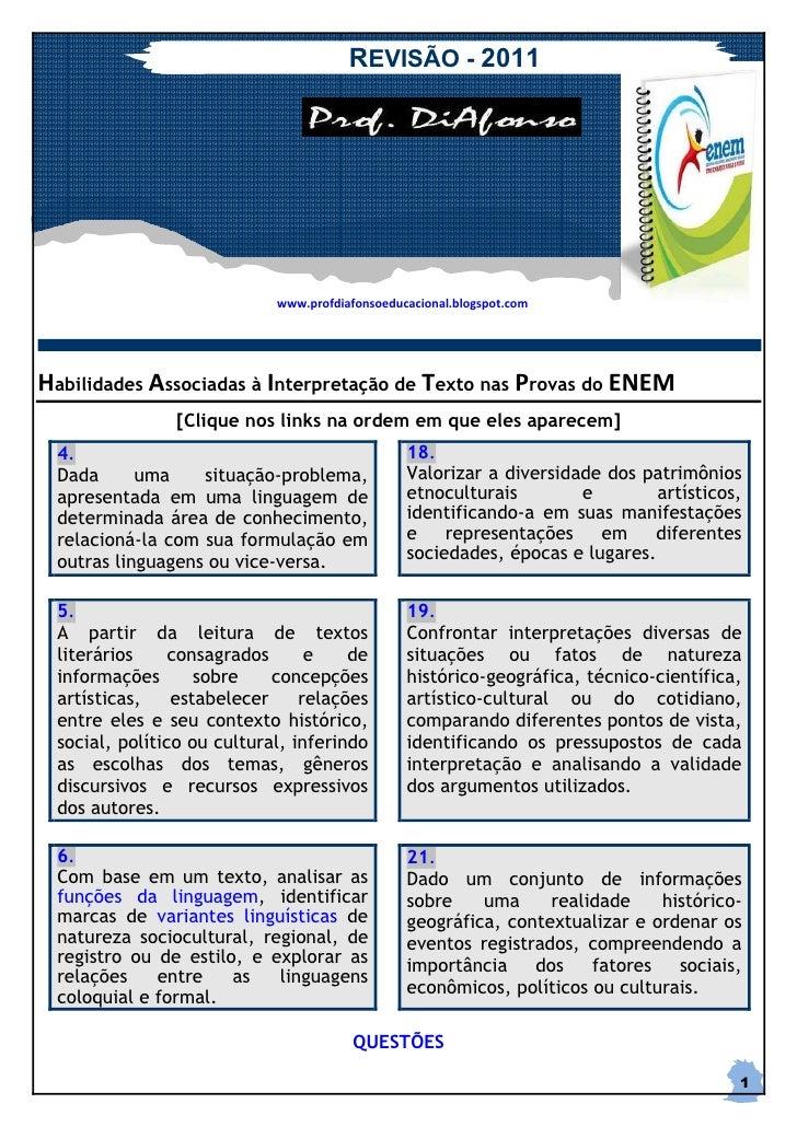REVISÃO - 2011                            www.profdiafonsoeducacional.blogspot.comHabilidades Associadas à Interpretação d...