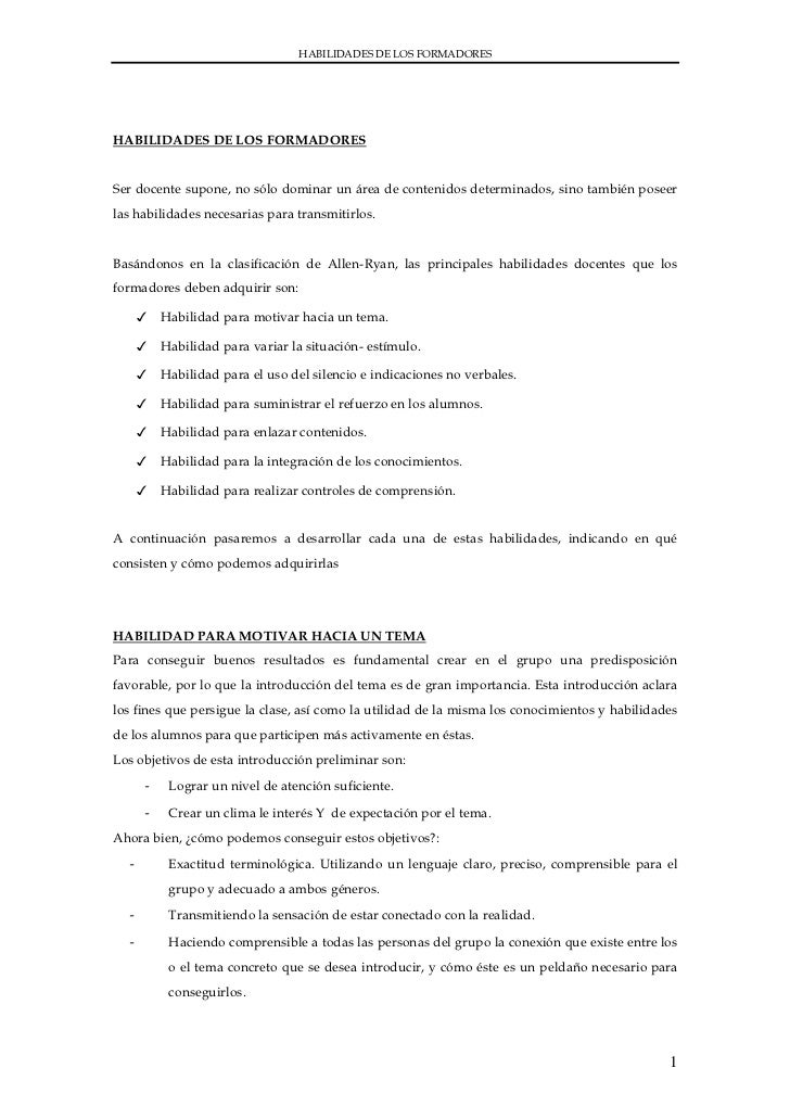 HABILIDADES DE LOS FORMADORESHABILIDADES DE LOS FORMADORESSer docente supone, no sólo dominar un área de contenidos determ...