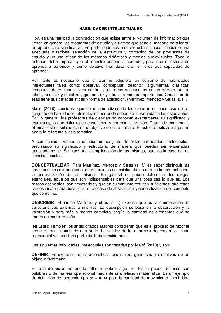 Metodología del Trabajo Intelectual (2011)                          HABILIDADES INTELECTUALESHoy, es una realidad la contr...