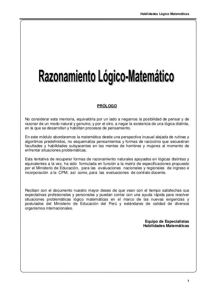 Habilidades Lógico Matemáticas                                           PRÓLOGONo considerar esta memoria, equivaldría po...