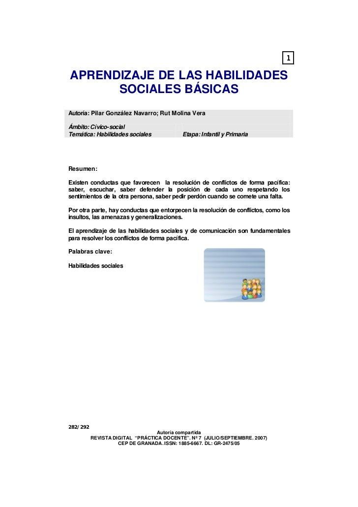 1APRENDIZAJE DE LAS HABILIDADES      SOCIALES BÁSICASAutoría: Pilar González Navarro; Rut Molina VeraÁmbito: Cívico-social...