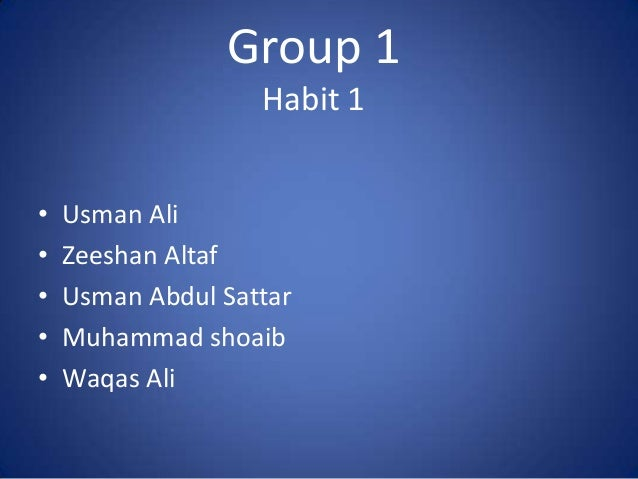 Habit 1 of Seven habits by Stephen R covey