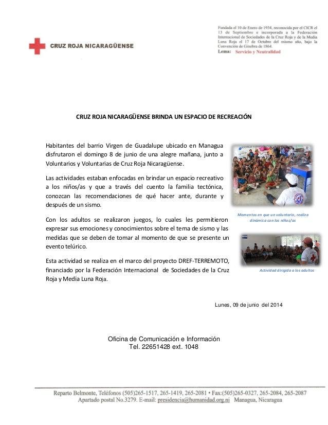 CRUZ ROJA NICARAGÜENSE BRINDA UN ESPACIO DE RECREACIÓN Habitantes del barrio Virgen de Guadalupe ubicado en Managua disfru...