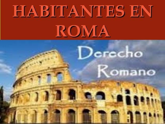 HABITANTES EN ROMA 
