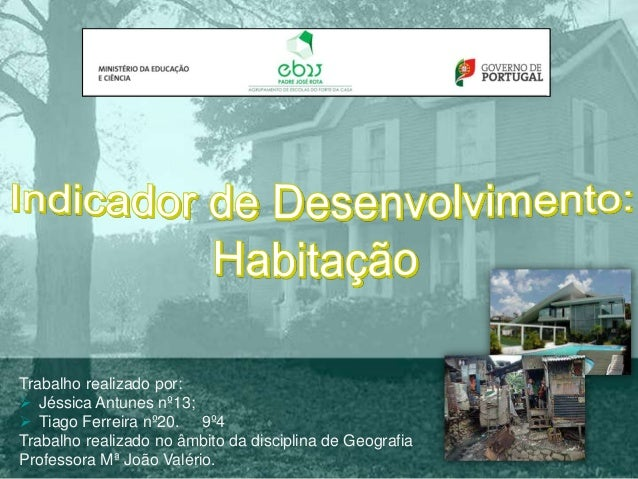 Trabalho realizado por:  Jéssica Antunes nº13;  Tiago Ferreira nº20. 9º4 Trabalho realizado no âmbito da disciplina de G...