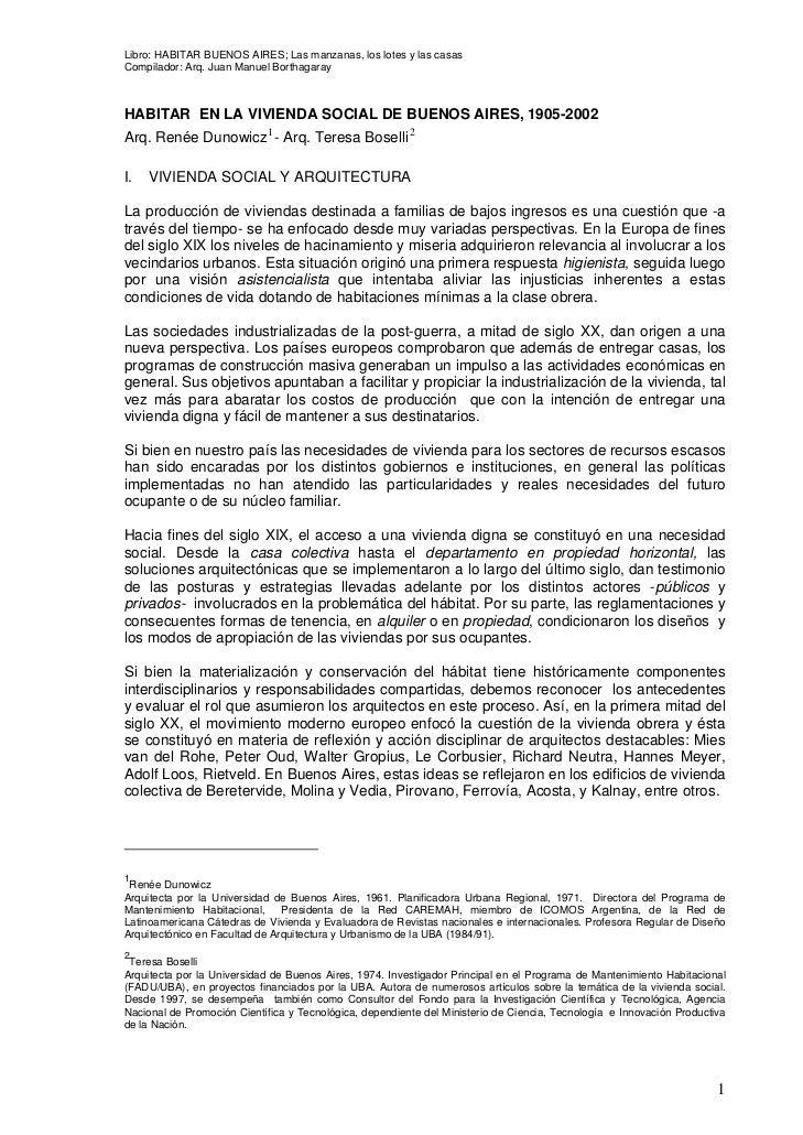 Libro: HABITAR BUENOS AIRES; Las manzanas, los lotes y las casasCompilador: Arq. Juan Manuel BorthagarayHABITAR EN LA VIVI...