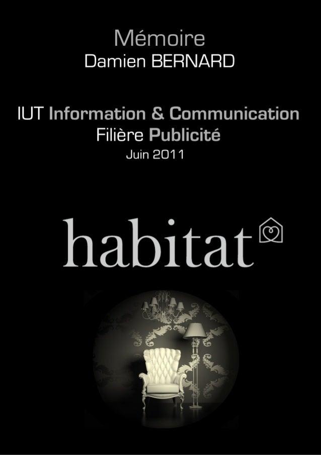habitat                                       Damien BERNARDIUT Information & Communication - Publicité               1