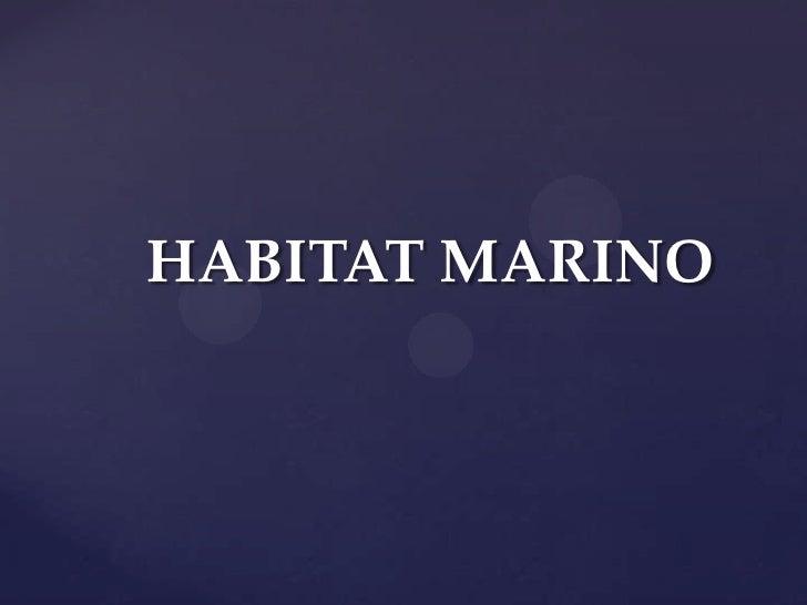 HABITAT MARINO<br />