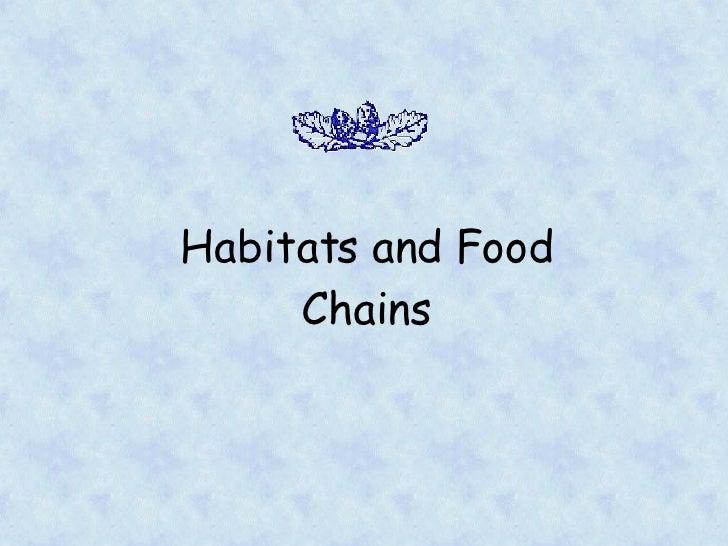 Habitats And Foodchains[1]