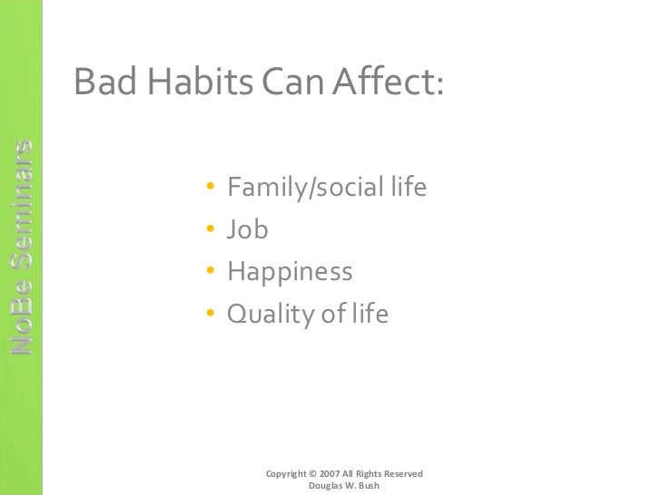 How Do Bad Habits Develop Essay